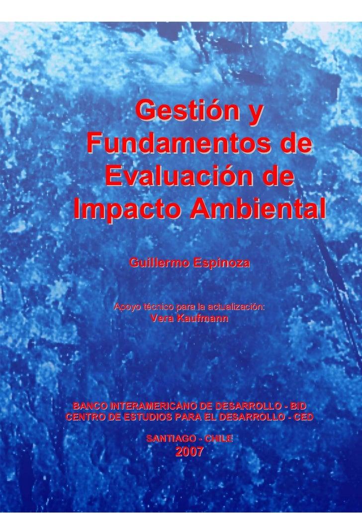 Gestión y Fundamentos de Evaluación de Impacto Ambiental 2006           Gestión y        Fundamentos de         Evaluación...