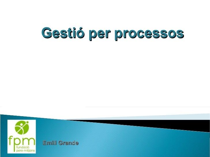 Gestió per processos