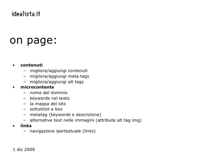 on page: <ul><li>contenuti </li></ul><ul><ul><li>migliora/aggiungi contenuti </li></ul></ul><ul><ul><li>migliora/aggiungi ...