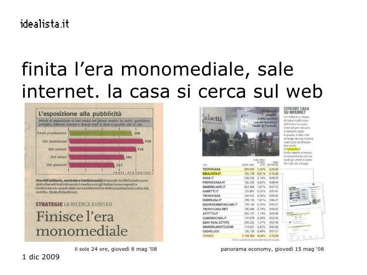 finita l'era monomediale, sale internet. la casa si cerca sul web il sole 24 ore, giovedì 8 mag '08 panorama economy, giov...