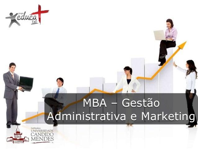 MBA – Gestão Administrativa e Marketing
