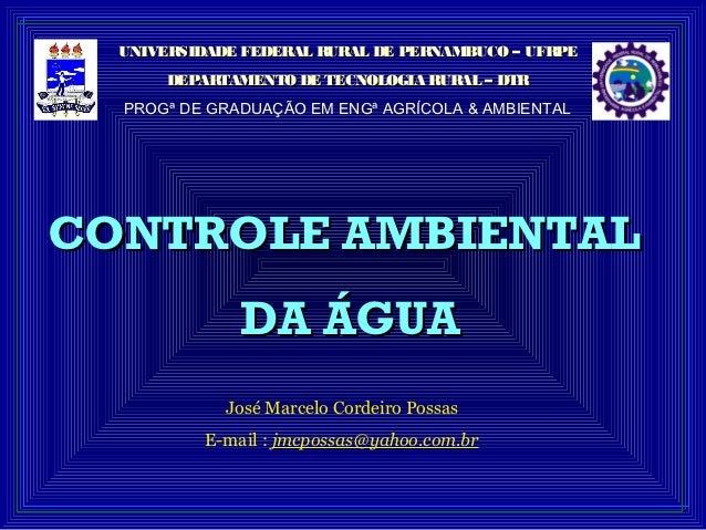 UNIVERSIDADE FEDERAL RURAL DE PERNAMBUCO – UFRPE       DEPARTAMENTO DE TECNOLOGIA RURAL – DTR  PROGª DE GRADUAÇÃO EM ENGª ...