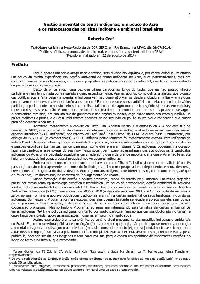 1 Gestão ambiental de terras indígenas, um pouco do Acre e os retrocessos das políticas indígena e ambiental brasileiras R...