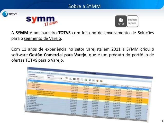 1A SYMM é um parceiro TOTVS com foco no desenvolvimento de Soluçõespara o segmento de Varejo.Com 11 anos de experiência no...