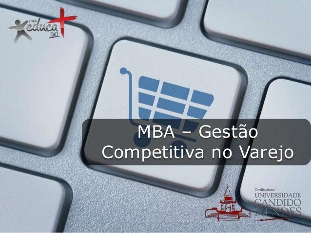 MBA – Gestão Competitiva no Varejo