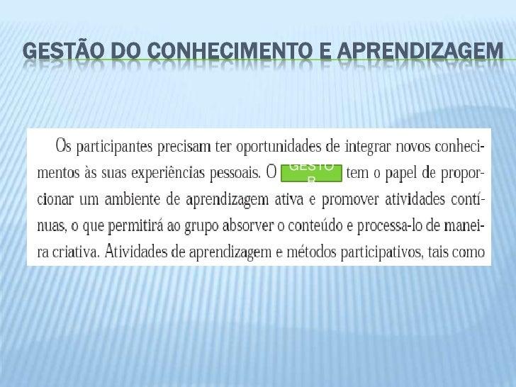 GESTÃO DO CONHECIMENTO E APRENDIZAGEM                    GESTO                      R