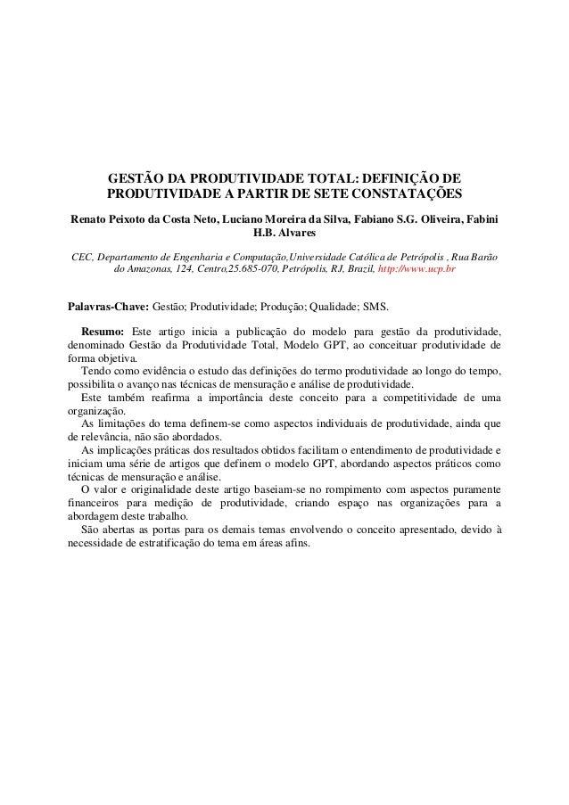 GESTÃO DA PRODUTIVIDADE TOTAL: DEFINIÇÃO DE PRODUTIVIDADE A PARTIR DE SETE CONSTATAÇÕES Renato Peixoto da Costa Neto, Luci...