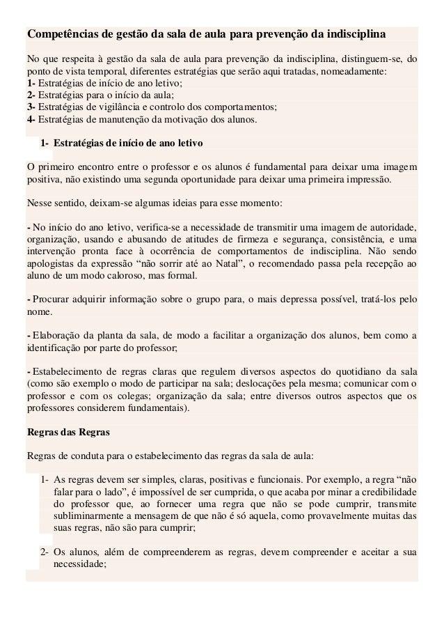 Competências de gestão da sala de aula para prevenção da indisciplina No que respeita à gestão da sala de aula para preven...