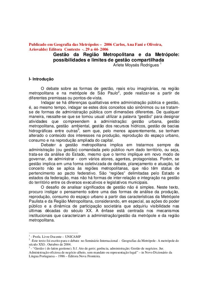 Publicado em Geografia das Metrópoles – 2006 Carlos, Ana Fani e Oliveira,Ariovaldo) Editora Contexto -. 29 a 44- 2006     ...