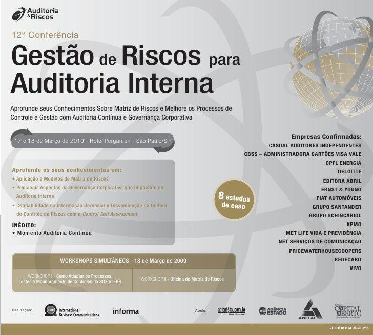 12ª Conferência   Gestão de Riscos para Auditoria Interna Aprofunde seus Conhecimentos Sobre Matriz de Riscos e Melhore os...