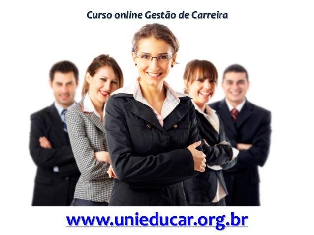 Curso online Gestão de Carreirawww.unieducar.org.br