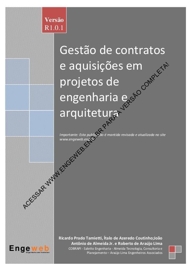 Gestãodecontratos eaquisiçõesem projetosde engenhariae arquitetura  Importante:Estapublicaçãoémantida...