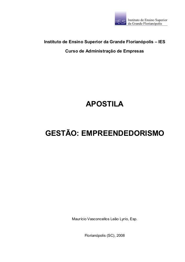 Instituto de Ensino Superior da Grande Florianópolis – IES          Curso de Administração de Empresas                    ...