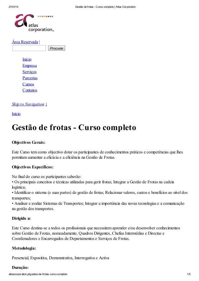 21/01/14 Gestão de frotas - Curso completo | Atlas Corporation atlascorporation.pt/gestao-de-frotas-curso-completo 1/5 Áre...