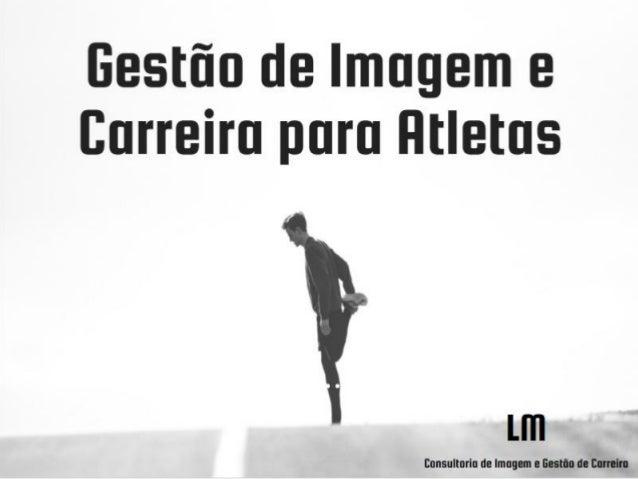 Gestão de imagem e carreira para atletas
