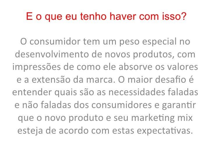 Extensão de marca x                 percepção de risco de compra  Financeiro   Tempo    Social                       Psico...