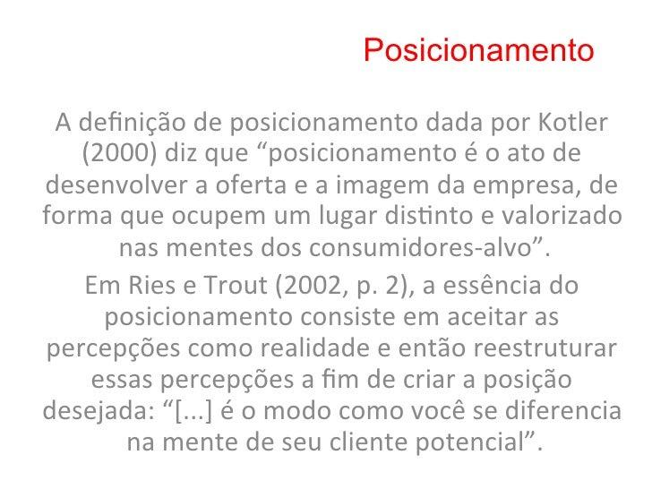 Posicionamento     Segundo Hunt (2002, p. 64-‐65), uma boa   definição deve (a) incluir todos os ...