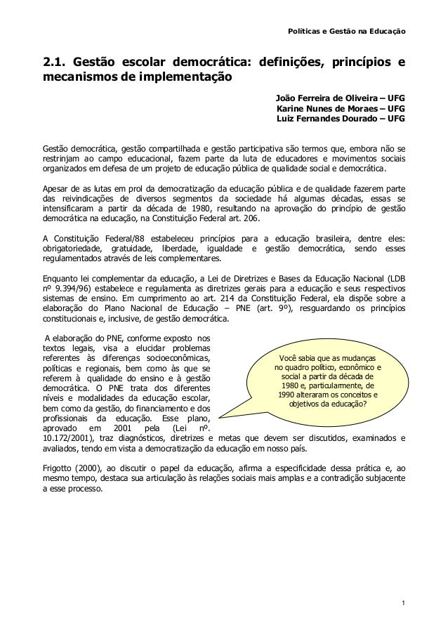 Políticas e Gestão na Educação 1 2.1. Gestão escolar democrática: definições, princípios e mecanismos de implementação Joã...