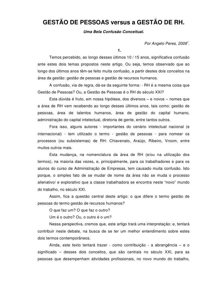 GESTÃO DE PESSOAS versus a GESTÃO DE RH.                           Uma Bela Confusão Conceitual.                          ...