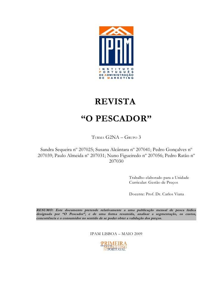 """REVISTA                        """"O PESCADOR""""                              TURMA G2NA – GRUPO 3 Sandra Sequeira nº 207025; S..."""