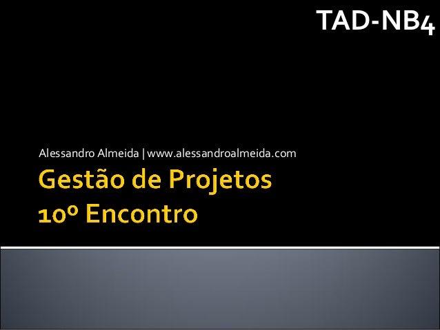 TAD-NB4Alessandro Almeida | www.alessandroalmeida.com