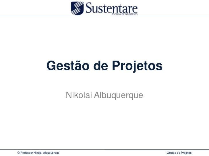 Gestão de projetos   fev2011 - ppt2003
