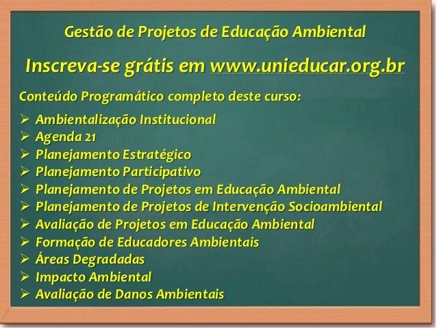 Slides curso online unieducar Gestão de projetos de educação ambiental Slide 2