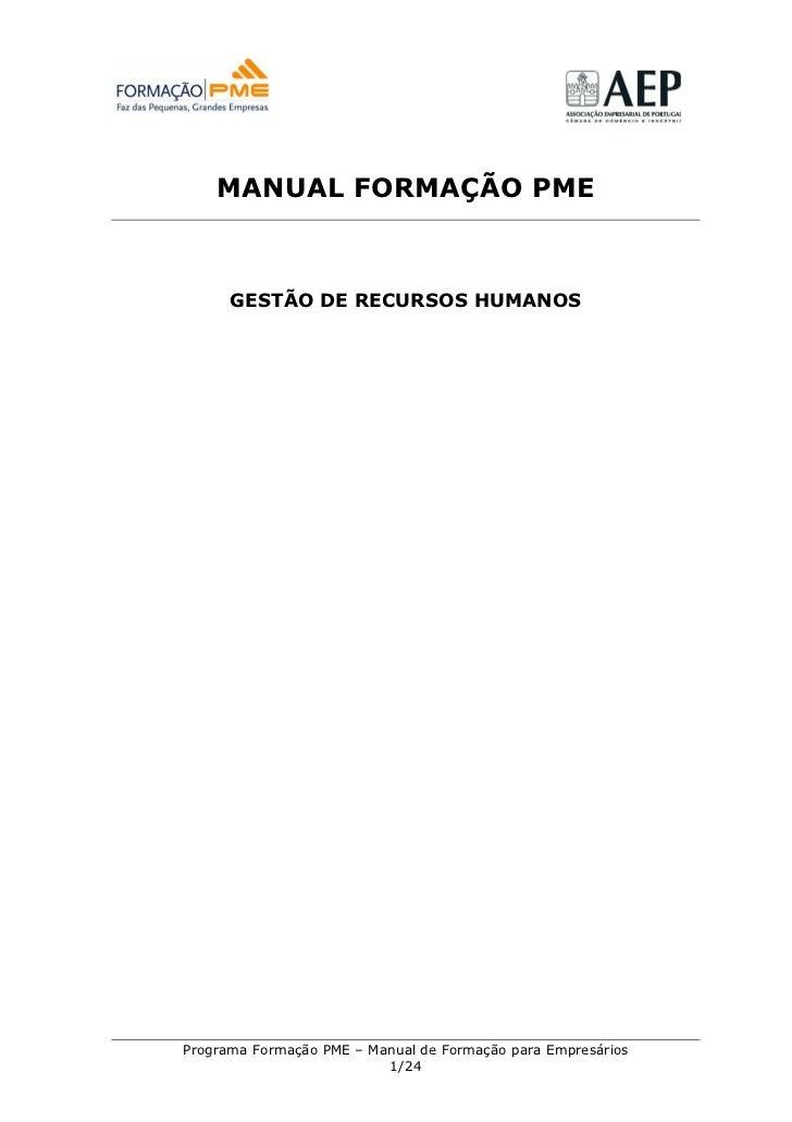 MANUAL FORMAÇÃO PME      GESTÃO DE RECURSOS HUMANOSPrograma Formação PME – Manual de Formação para Empresários            ...