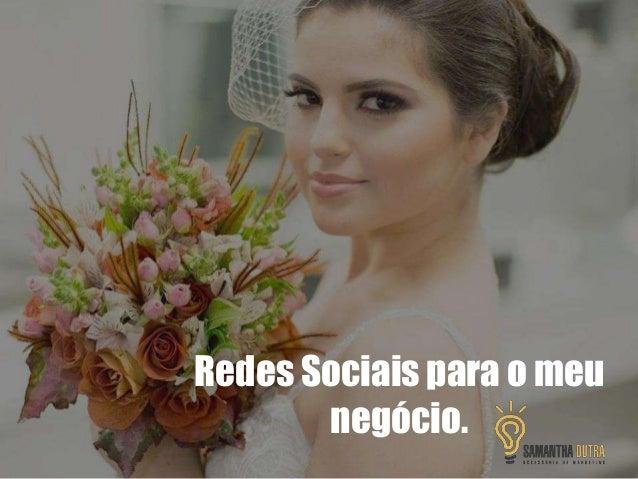 Redes Sociais para o meu negócio.