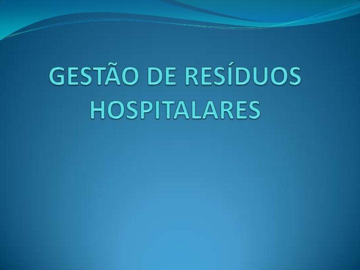 São resíduos provenientes da prestação de cuidados de saúde a sereshumanos, que podem constituir um factor de risco para p...