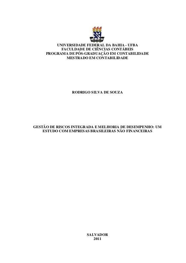 UNIVERSIDADE FEDERAL DA BAHIA - UFBA FACULDADE DE CIÊNCIAS CONTÁBEIS PROGRAMA DE PÓS-GRADUAÇÃO EM CONTABILIDADE MESTRADO E...