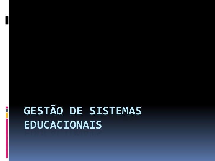 GESTÃO DE SISTEMASEDUCACIONAIS