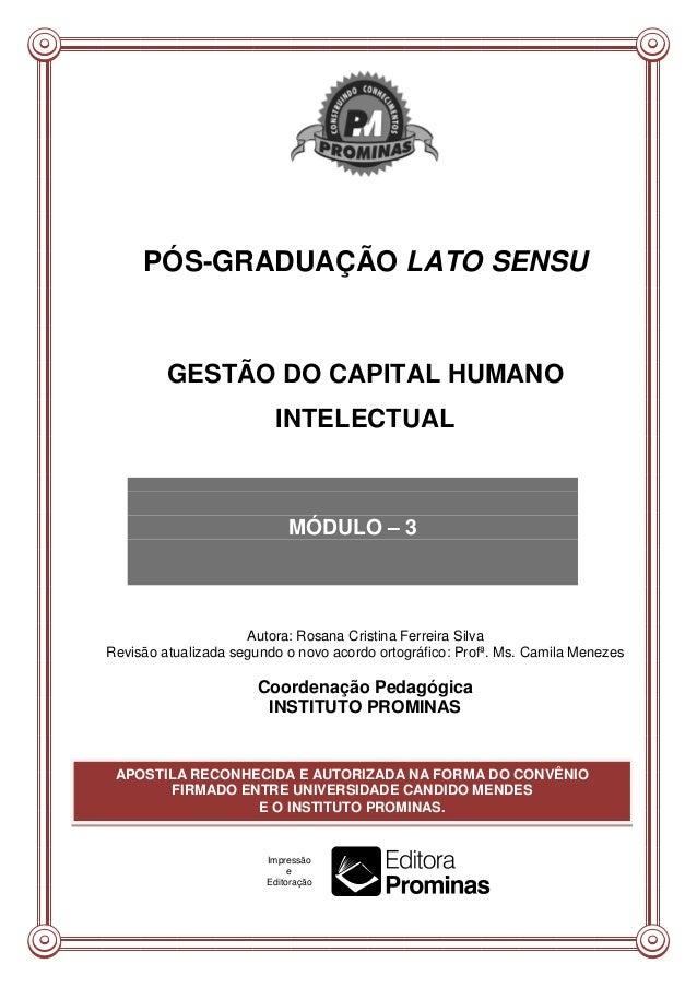 PÓS-GRADUAÇÃO LATO SENSU         GESTÃO DO CAPITAL HUMANO                         INTELECTUAL                            M...