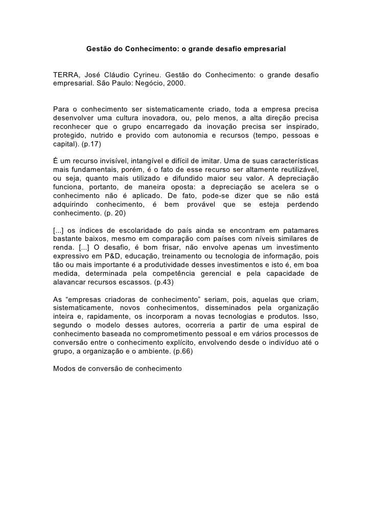 Gestão do Conhecimento: o grande desafio empresarial   TERRA, José Cláudio Cyrineu. Gestão do Conhecimento: o grande desaf...