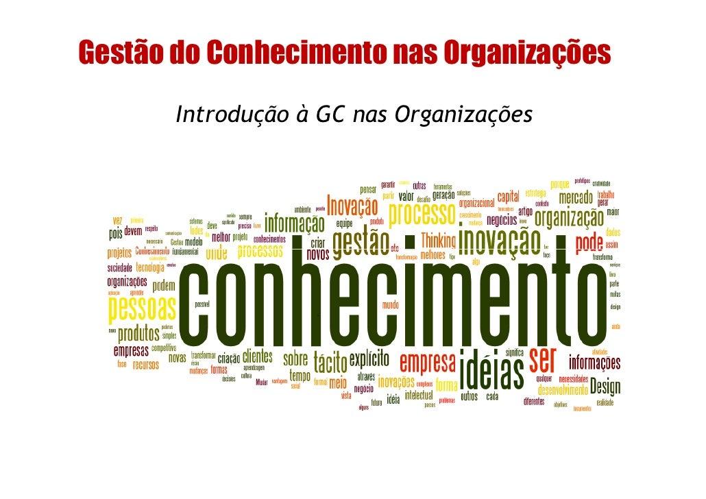 93d7872b62 Gestão do Conhecimento nas Organizações Introdução ...