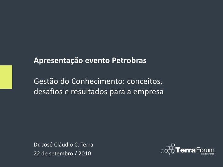 Gestão do conhecimento evento petrobras 22 - 09- 2010 - divulgação