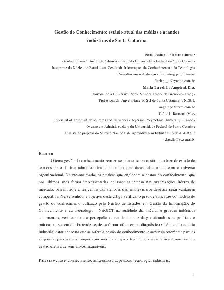 Gestão do Conhecimento: estágio atual das médias e grandes                               indústrias de Santa Catarina     ...