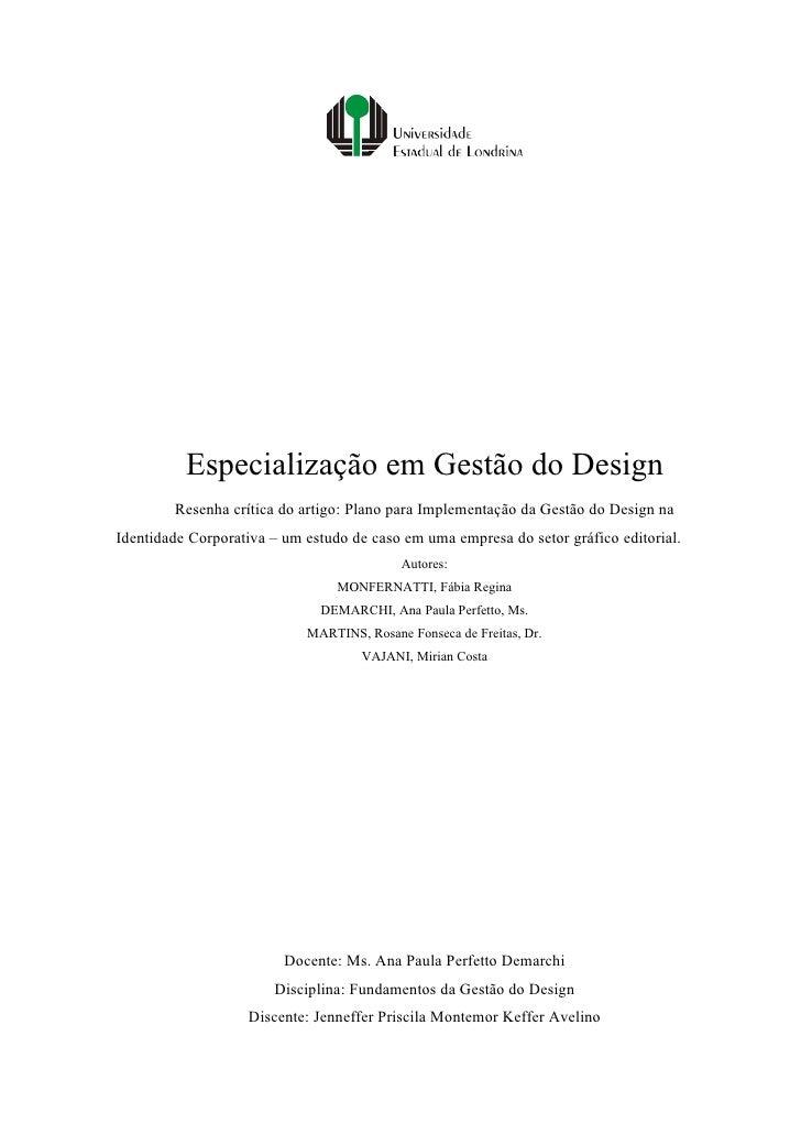 Especialização em Gestão do Design         Resenha crítica do artigo: Plano para Implementação da Gestão do Design na Iden...