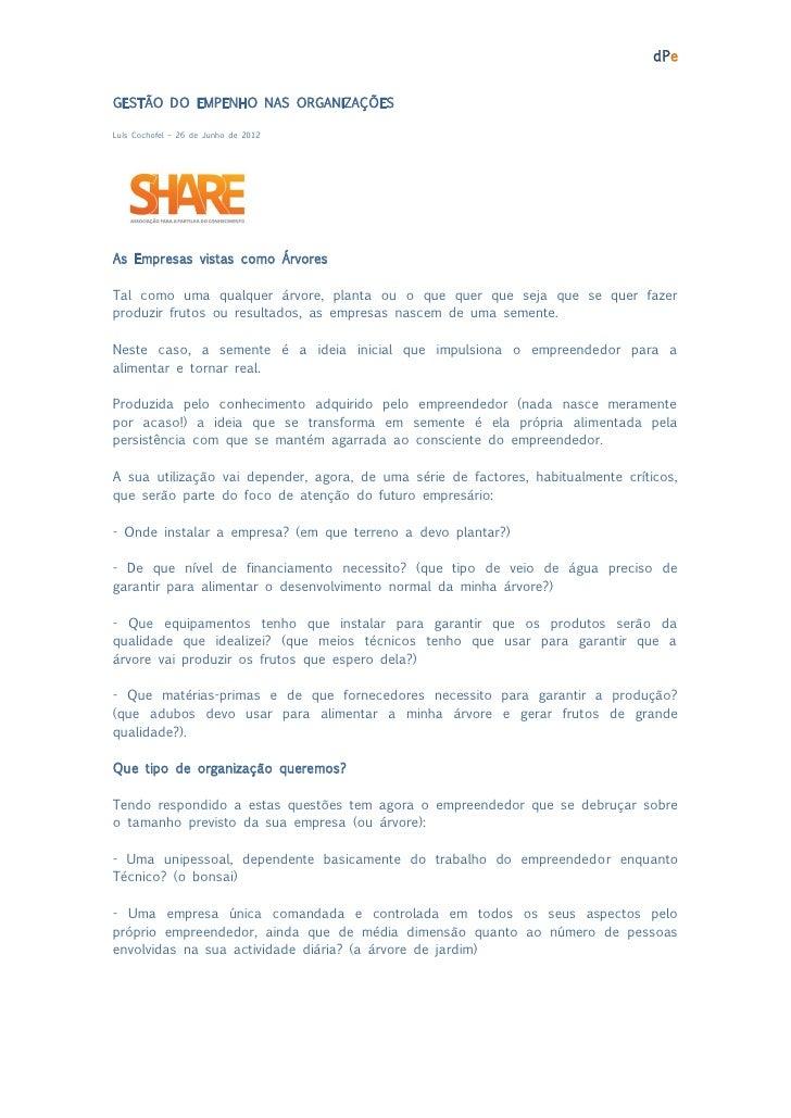dPeGESTÃO DO EMPENHO NAS ORGANIZAÇÕESLuís Cochofel – 26 de Junho de 2012As Empresas vistas como ÁrvoresTal como uma qualqu...