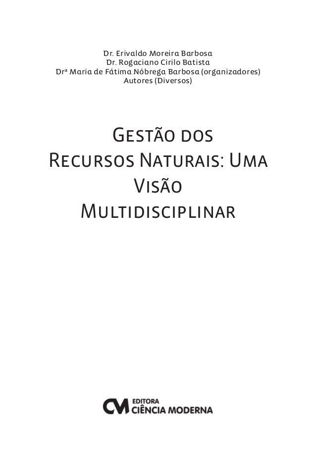 Dr. Erivaldo Moreira Barbosa  Dr. Rogaciano Cirilo Batista  Drª Maria de Fátima Nóbrega Barbosa (organizadores)  Autores (...