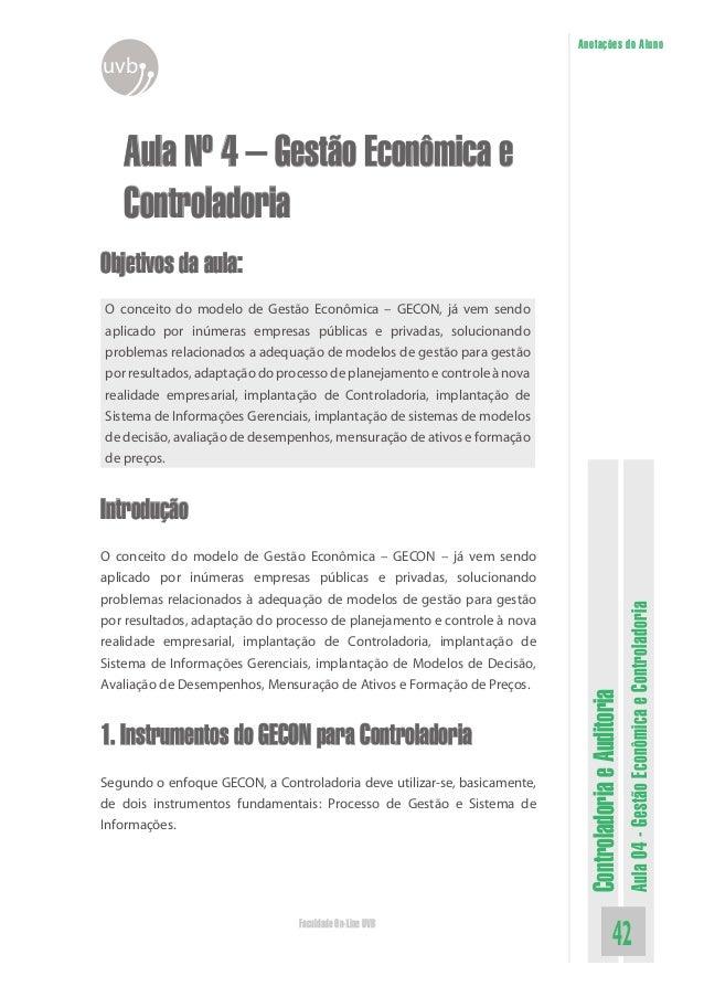 ControladoriaeAuditoria Aula04-GestãoEconômicaeControladoria 42Faculdade On-Line UVB Anotações do Aluno uvb Aula Nº 4 – Ge...