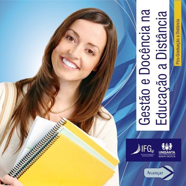 Gestão e Docência naAvançar          Educação a Distância                    Pós-Graduação a Distância