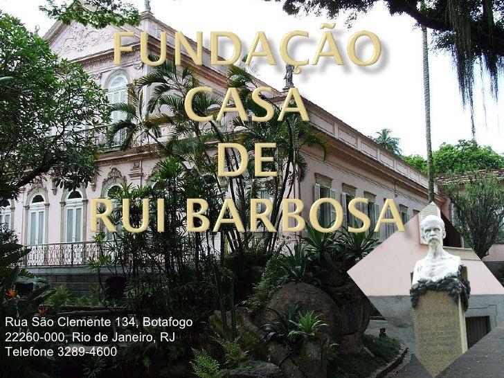 Rua São Clemente 134, Botafogo  22260-000, Rio de Janeiro, RJ  Telefone 3289-4600