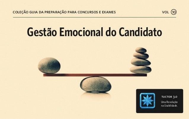 tuctor 3.0 Uma Revolução na Usabilidade. coleção guia da preparação para concursos e exames Gestão Emocional do Candidato ...