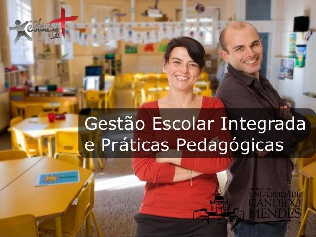 Gestão Escolar Integrada e Práticas Pedagógicas