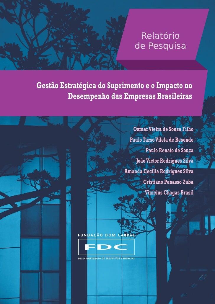 Relatório                              de PesquisaGestão Estratégica do Suprimento e o Impacto no         Desempenho das E...