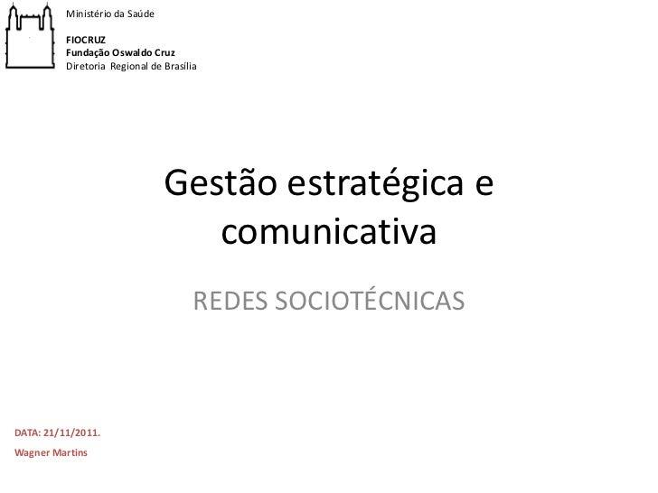 Ministério da Saúde          FIOCRUZ          Fundação Oswaldo Cruz          Diretoria Regional de Brasília               ...