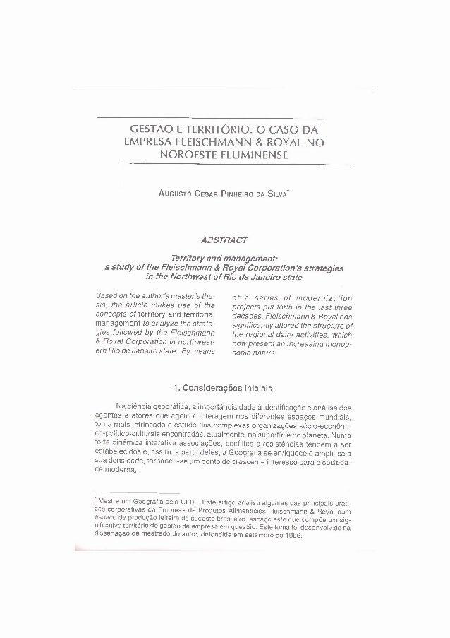 GESTÃO E TERRITÓRIO: O CASO DA EMPRESA FLEISCHMANN & ROYAL NO NOROESTE FLUMINENSE AUGUSTO CÉSAR PINHEIRO DA SILVA' ABSTRAC...