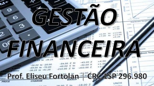CONTABILIDADE PATRIMÔNIO BENS DIREITOS OBRIGAÇÕES Prof. Eliseu Fortolan │ CRC 1SP296980 RELEMBRANDO CONCEITOS BÁSICOS...