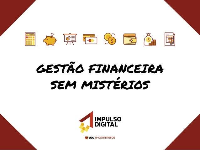 Gestão Financeira sem Mistérios